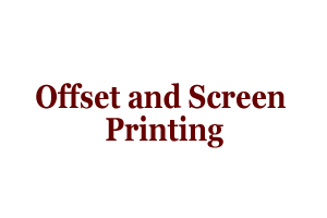 Offset and Screen Printing