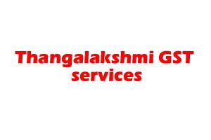 Thangalakshmi GST services