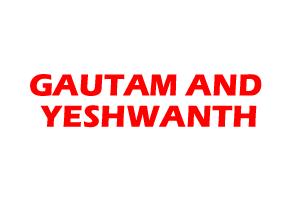GAUTAM AND YESHWANTH