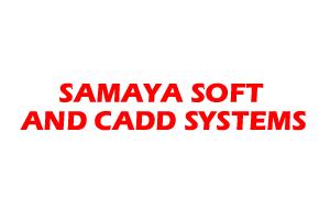 SAMAYA SOFT AND CADD SYSTEMS
