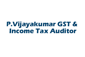 P.Vijayakumar GST & Income Tax Auditor