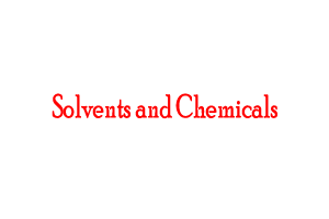 Solvents and Chemicals