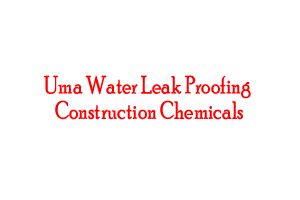 Uma Water Leak Proofing & Construction Chemicals