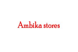 Ambika stores
