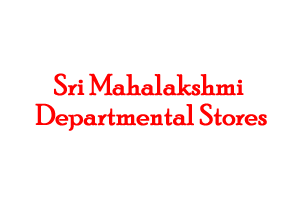 Sri Mahalakshmi Departmental Stores