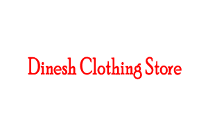 Dinesh Clothing Store