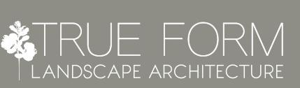 True Form Landscape Architecture