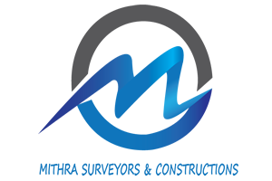 MITHRA SURVEYORS & CONSTRUCTIONS