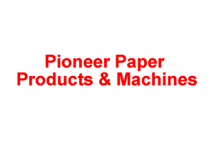 Pioneer Paper Products & Machines