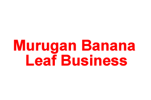 Murugan Banana Leaf Business
