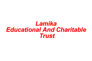 Lamika Educational And Charitable Trust