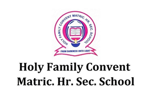 Holy Family Convent Matric. Hr. Sec. School