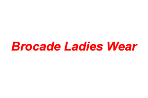 Brocade Ladies Wear