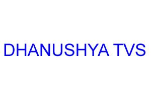 DHANUSHYA TVS
