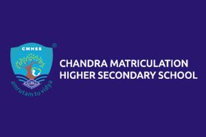 CHANDRA MATRICULATION HIGHER SECONDARY SCHOOL