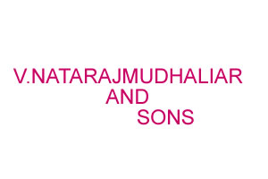 V.NATARAJ MUDHALIAR AND SONS