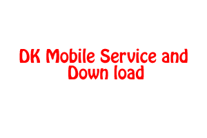 DK Mobile Service and Down load