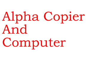 Alpha Copier And Computer