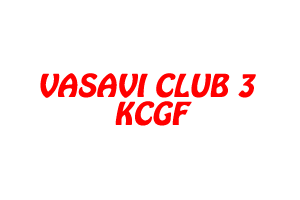 VASAVI CLUB 3 KCGF