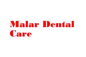Malar Dental Care
