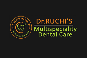 Dr.Ruchi s Multispeciality Dental Care