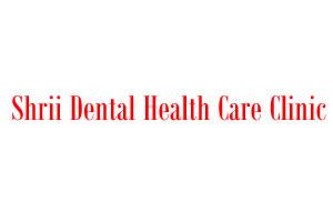 Shrii Dental Health Care Clinic