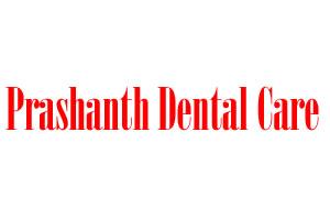 Prashanth Dental Care