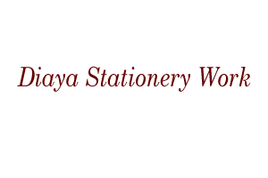 Diaya Stationery Work