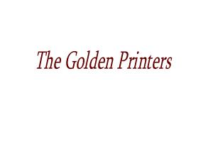 The Golden Printers
