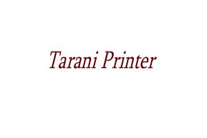 Tarani Printer