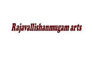 Rajavallishanmugam arts