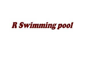 R Swimming pool