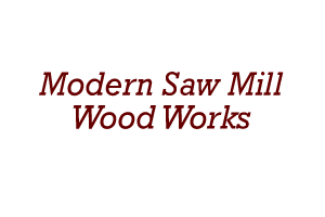 Modern Saw Mill Wood Works