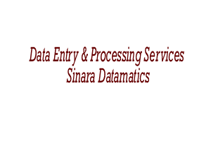 Data Entry & Processing Services Sinara Datamatics