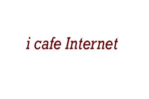 i cafe Internet