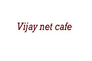 Vijay net cafe