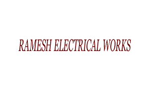 RAMESH ELECTRICAL WORKS
