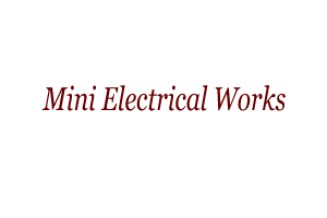 Mini Electrical Works