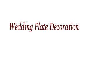 Wedding Plate Decoration