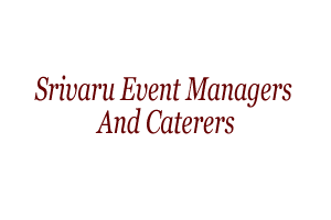 Srivaru Event Managers and Caterers