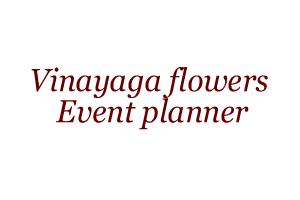 Vinayaga flowers event planner