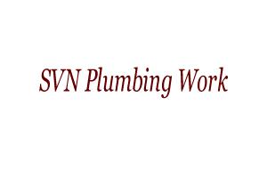 SVN Plumbing Work