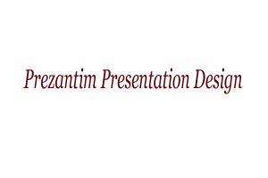 Prezantim Presentation Design