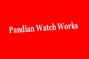 Pandian Watch Works