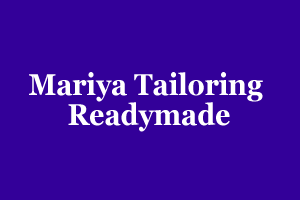 Mariya Tailoring & Readymade