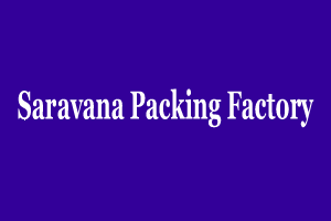 Saravana Packing Factory