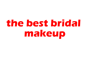 the best bridal makeup