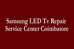 Samsung LED Tv Repair Service Center Coimbatore