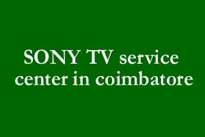 SONY TV service center in coimbatore