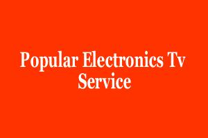 Popular Electronics Tv Service